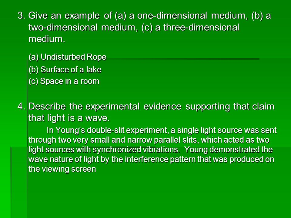 5.How do we know that the medium for light waves is not air.