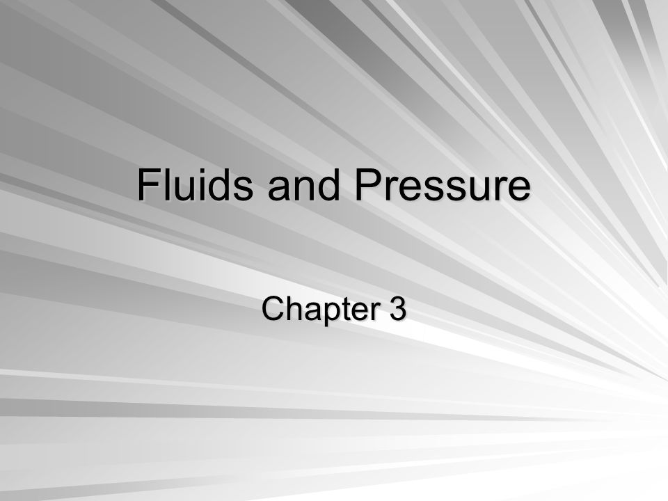 Fluids Flow from High Pressure to Low Pressure Think about drinking straws