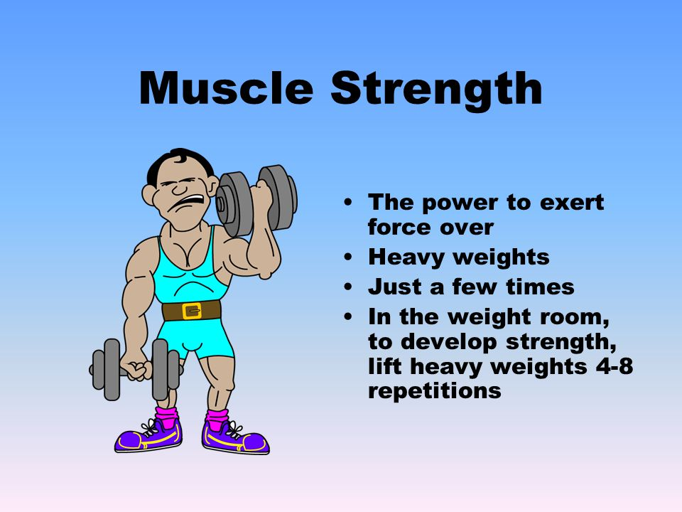 Muscle Endurance The ability to repeat muscle movement over a long period of time  In the weight room, lift lighter weights for 12 – 25 repetitions  Aerobic activity will build muscle endurance as you repeat muscle action over a long period of time
