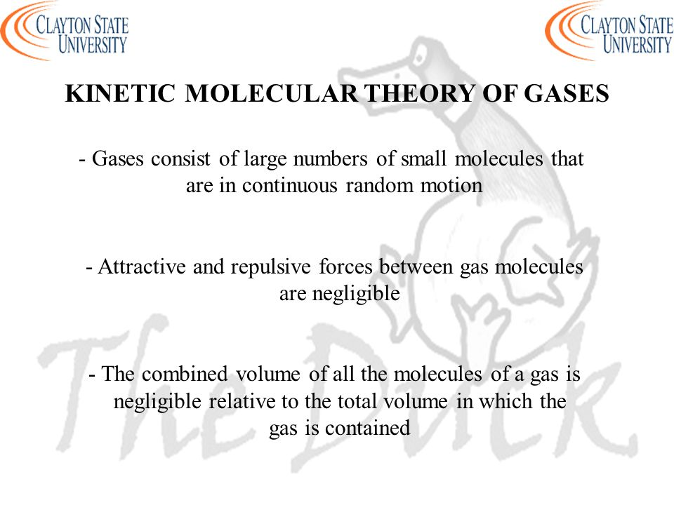 - Gases consist of large numbers of small molecules that are in continuous random motion - Attractive and repulsive forces between gas molecules are n