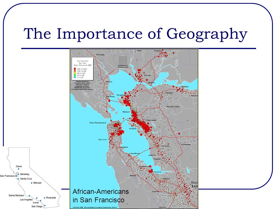 The Importance of Geography African-Americans in San Francisco