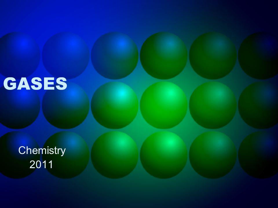 GASES Chemistry 2011