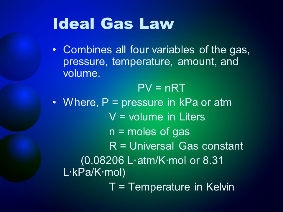 Combines all four variables of the gas, pressure, temperature, amount, and volume.