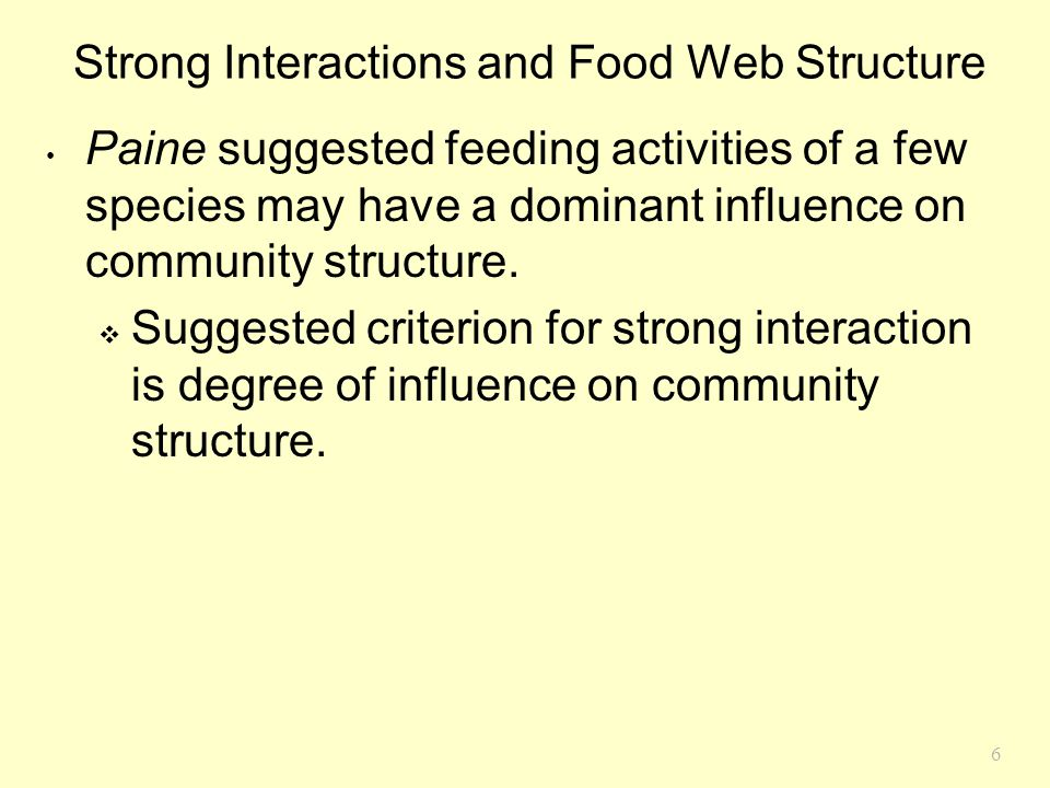7 Strong Interactions and Food Web Structure Tscharntke studied food webs associated with wetland reeds (Phragmites australis).