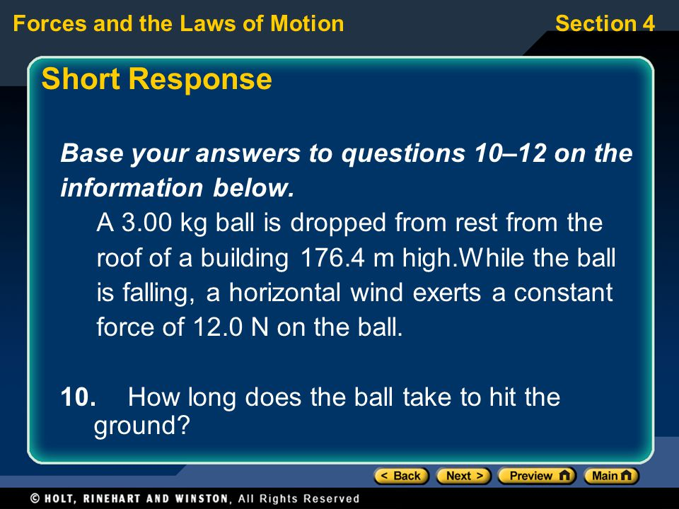 Forces and the Laws of MotionSection 4 Short Response Base your answers to questions 10–12 on the information below.