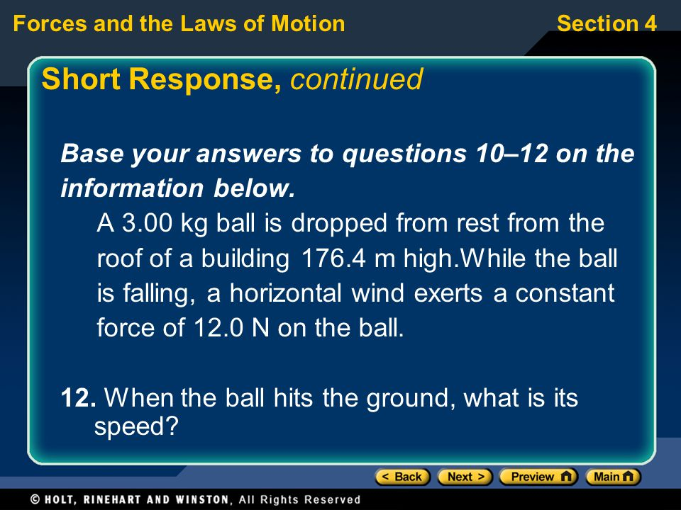 Forces and the Laws of MotionSection 4 Base your answers to questions 10–12 on the information below.