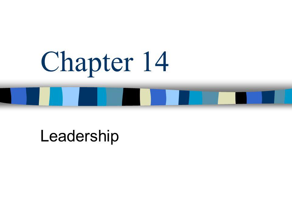 Chapter 14 Leadership