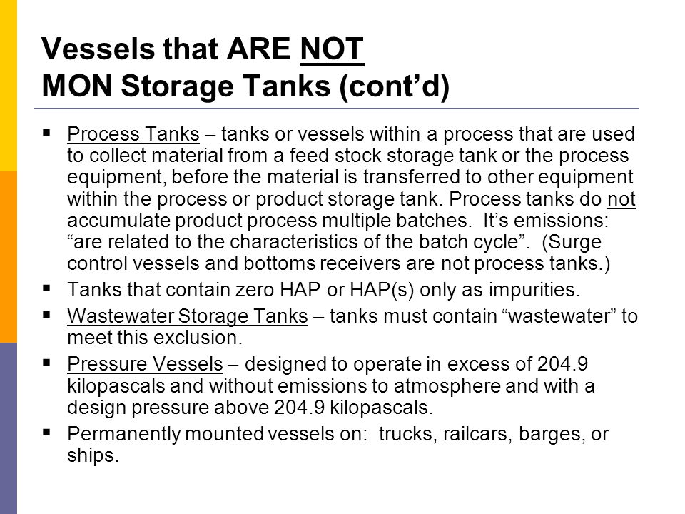 What IS a MON Storage Tank .