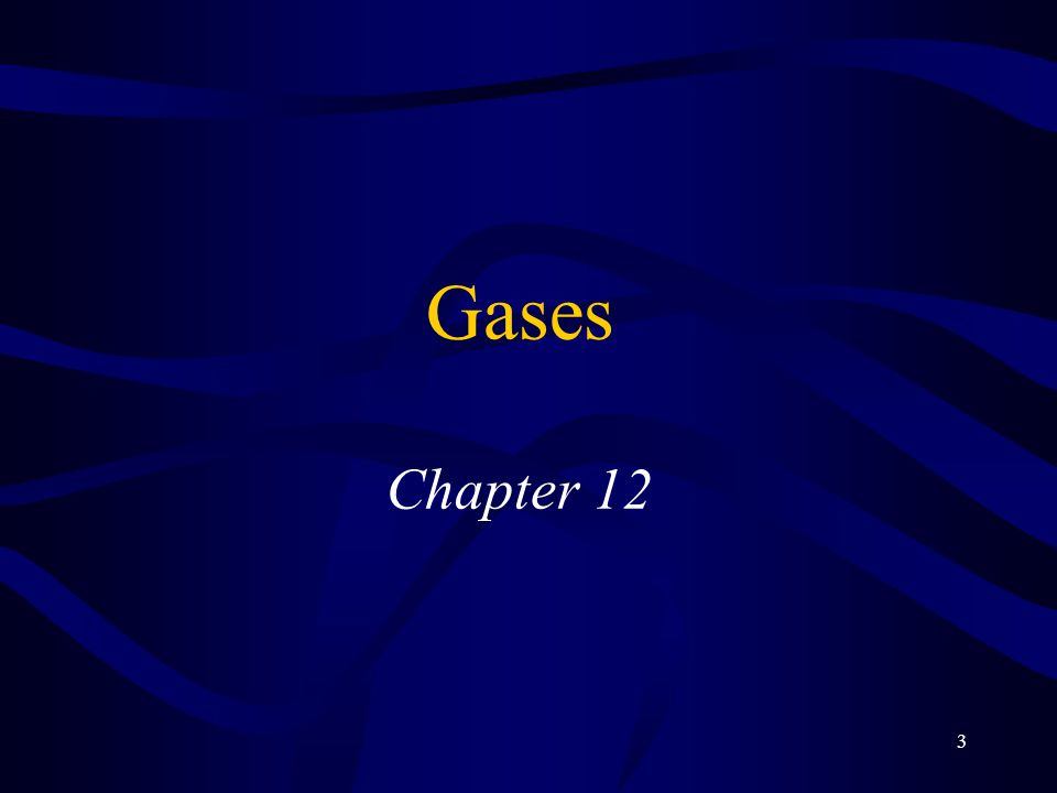 3 Gases Chapter 12