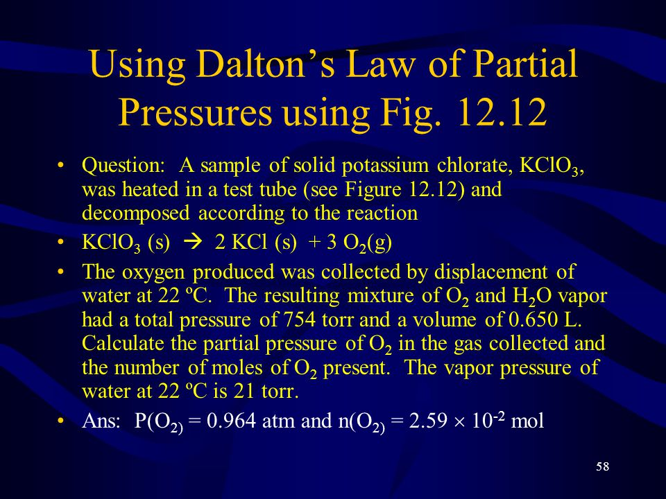 58 Using Dalton's Law of Partial Pressures using Fig.