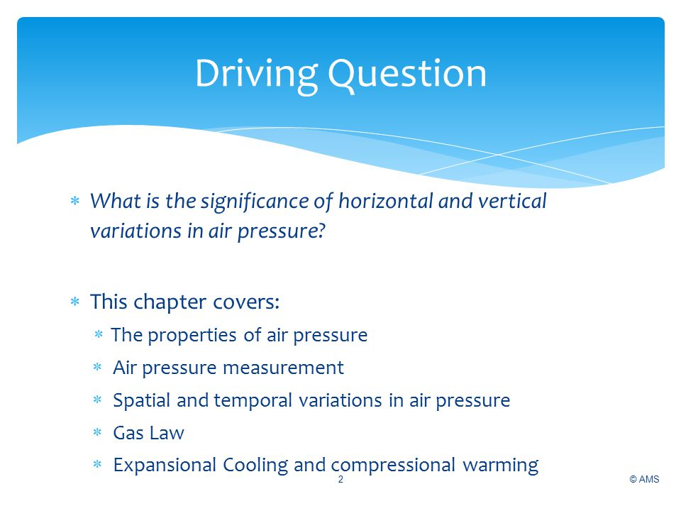  What is the significance of horizontal and vertical variations in air pressure.