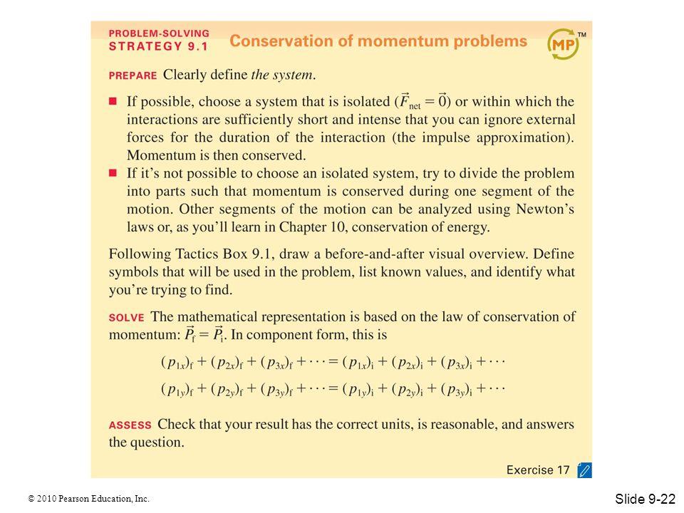 © 2010 Pearson Education, Inc. Slide 9-22