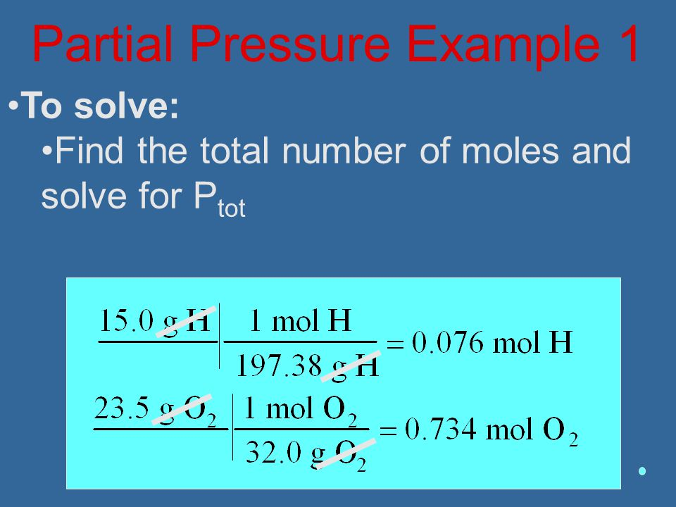 To solve: Find the total number of moles and solve for P tot