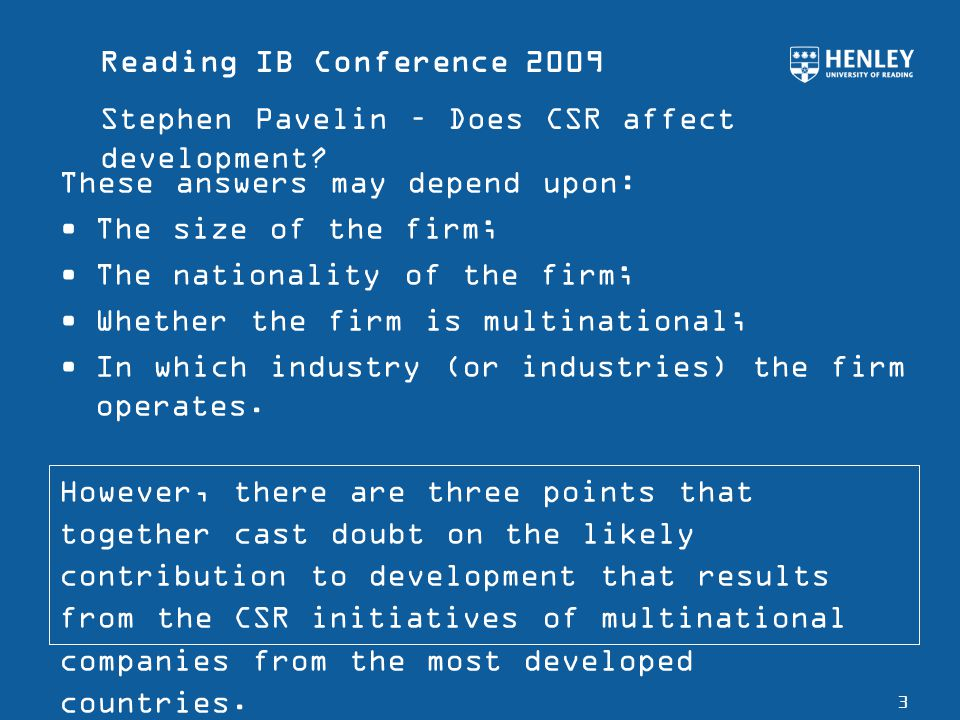 Reading IB Conference 2009 Stephen Pavelin – Does CSR affect development.