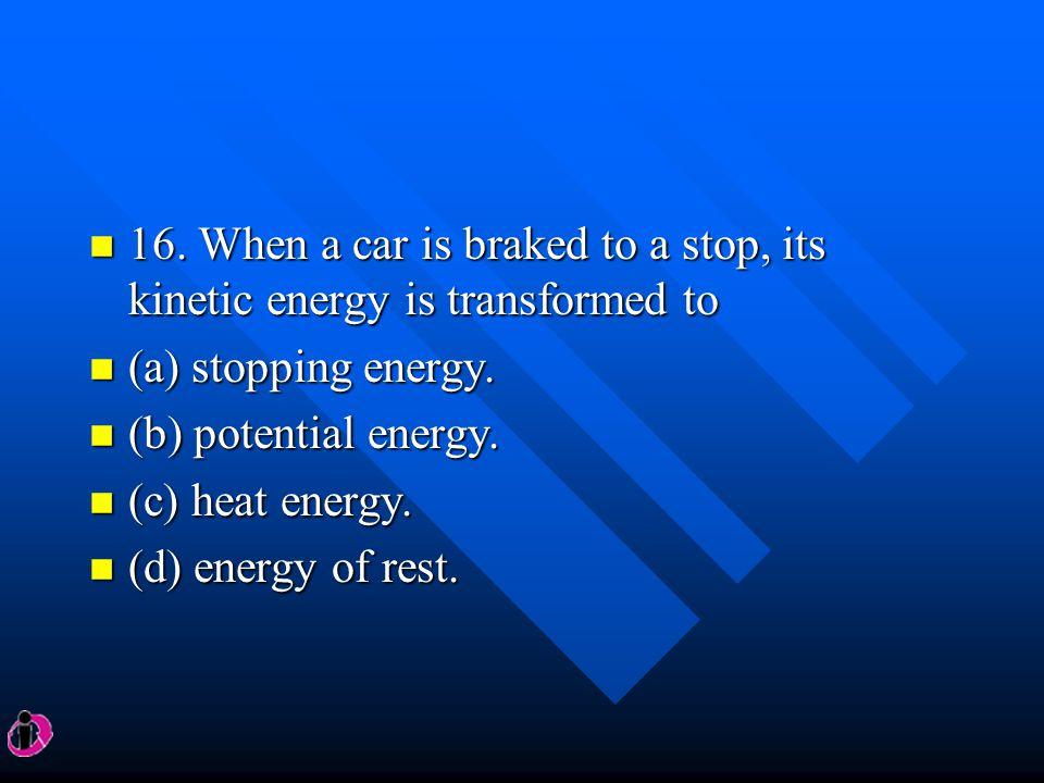 n 14.The car moving at 50 kilometers/hour skids 10 meters with locked brakes.