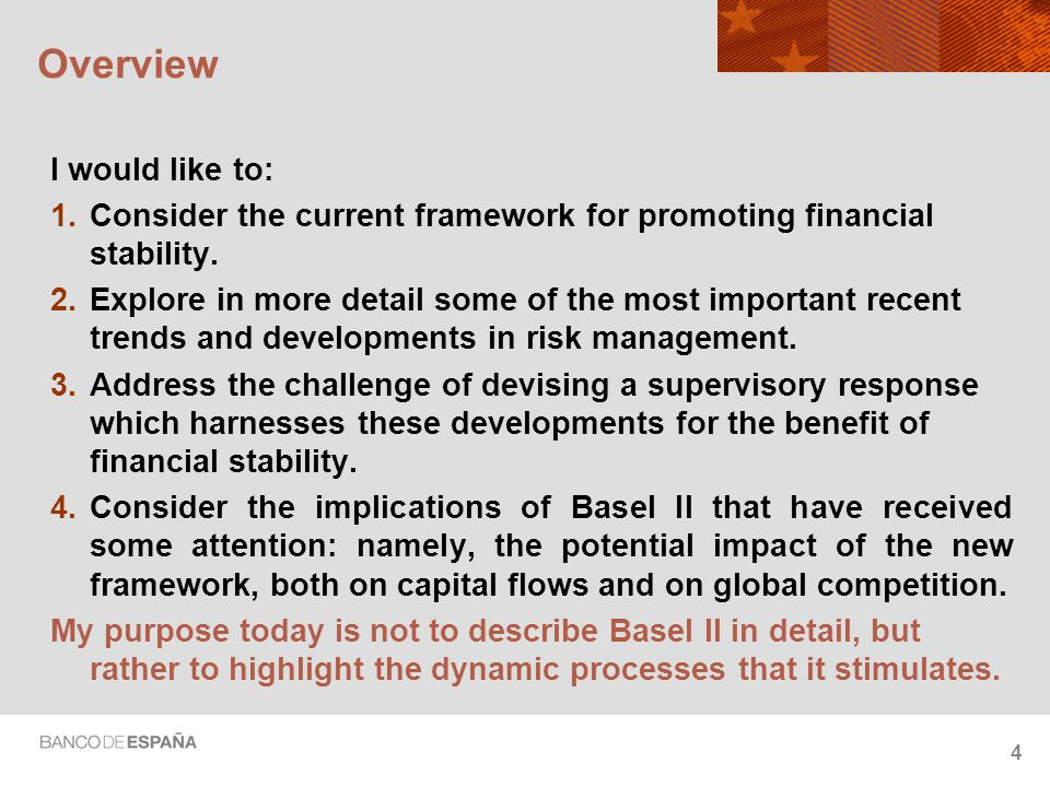 5 Framework for financial stability  Although we have a well-developed framework for debating and conducting monetary policy, our thinking on financial stability is less advanced.