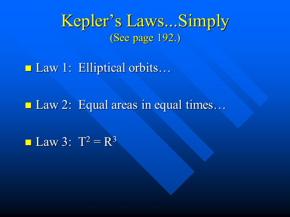 Kepler's Laws n These are three laws of physics that relate to planetary orbits. n These were empirical laws. n Kepler could not explain them.