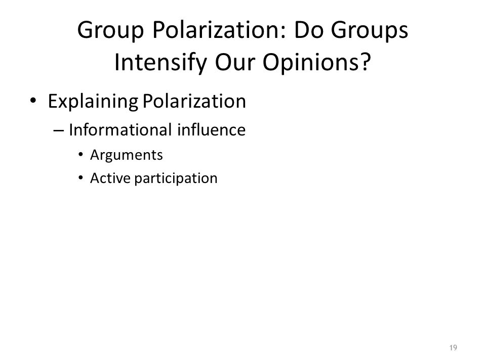 Group Polarization: Do Groups Intensify Our Opinions.
