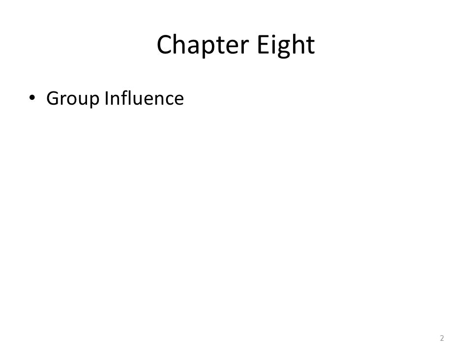 Chapter Eight Group Influence 2