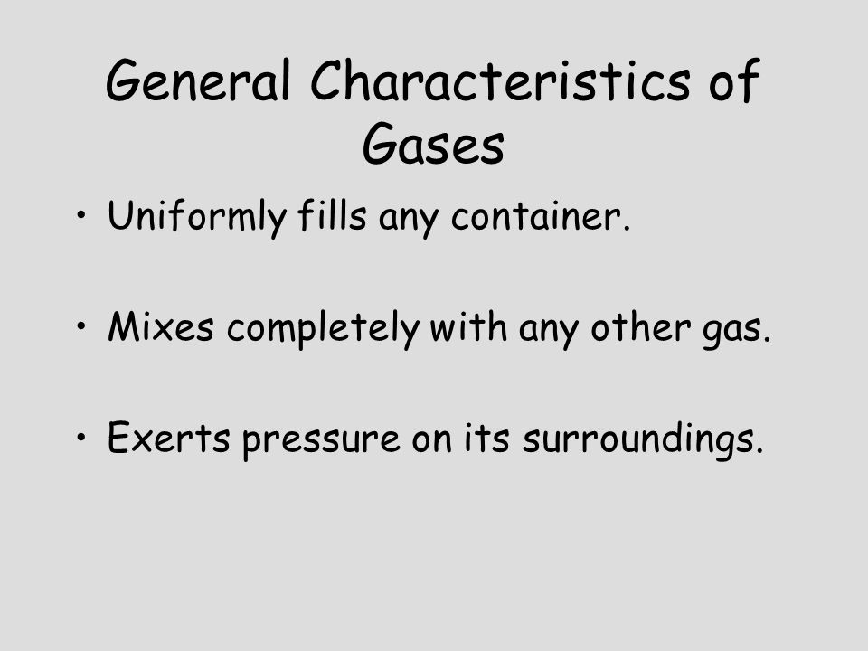 Goal To learn about the behavior of gases both on molecular and macroscopic levels.