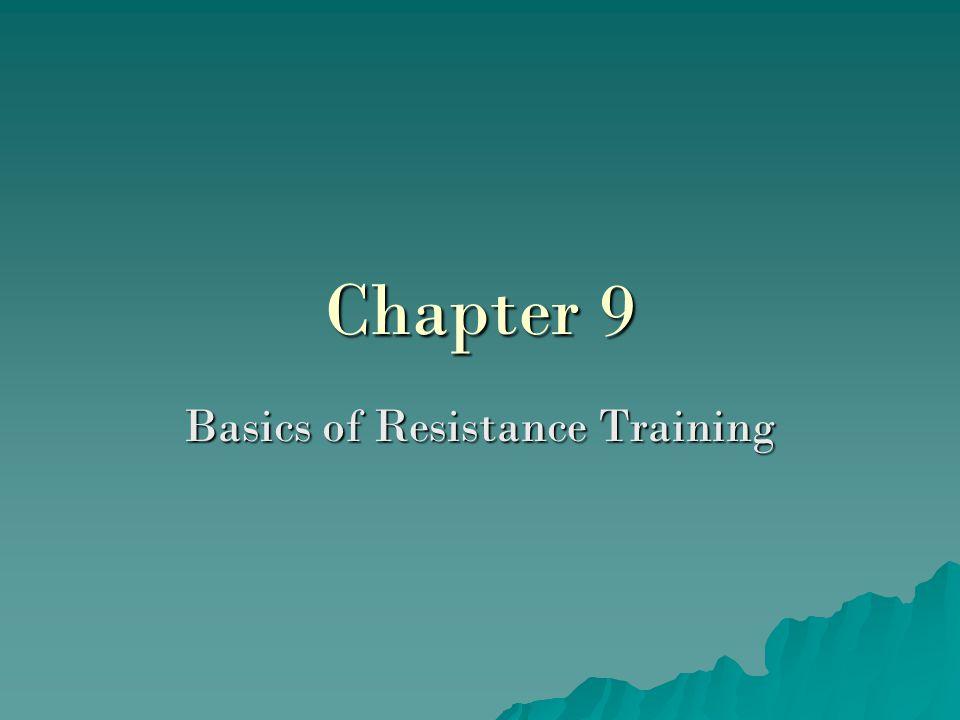 Chapter 9 Basics of Resistance Training