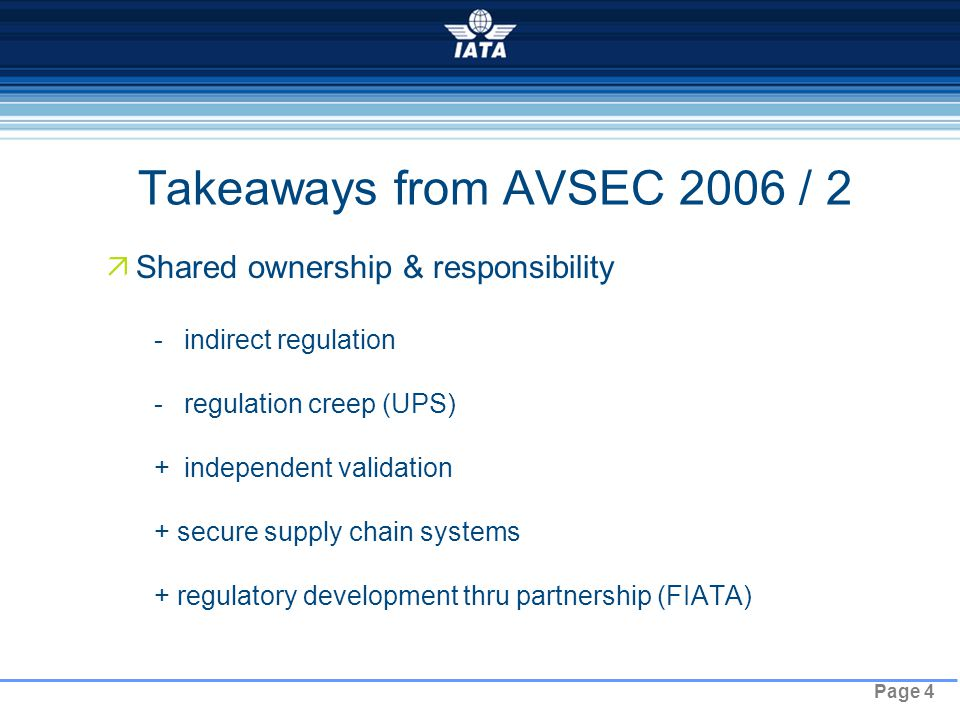 Page 5 WCS : Focus on Simplicity, Cargo Security Track  How can industry exert more control.