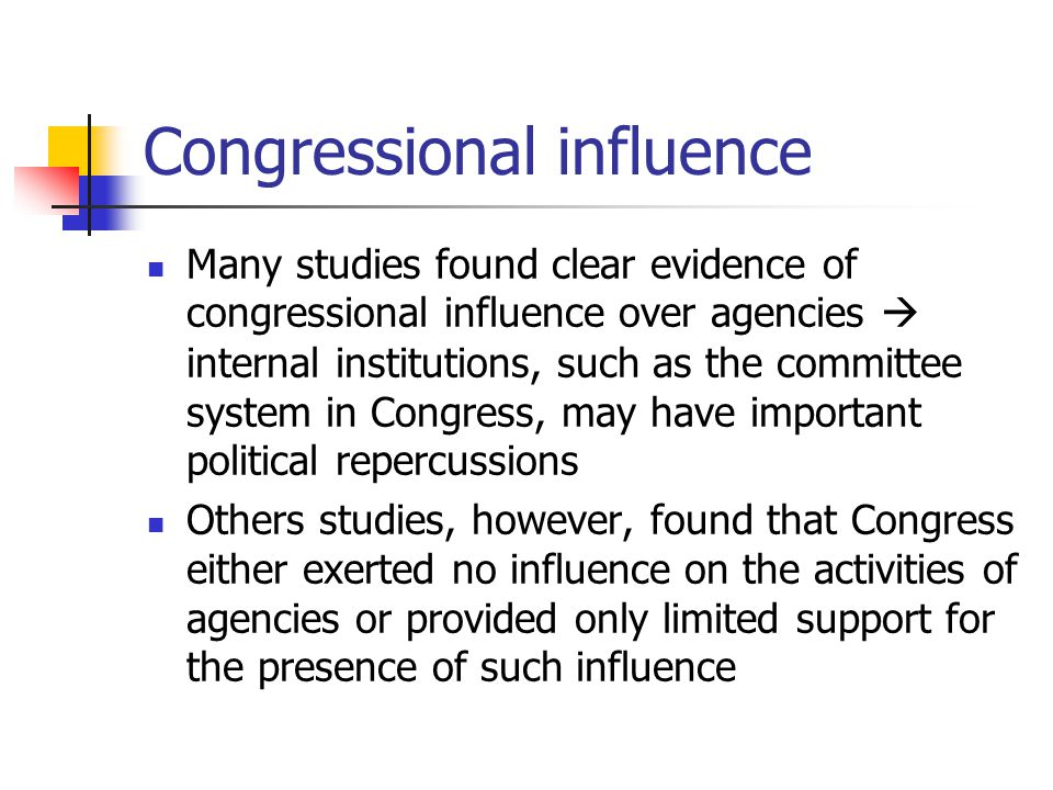 Conclusions Does Congress influence agencies.