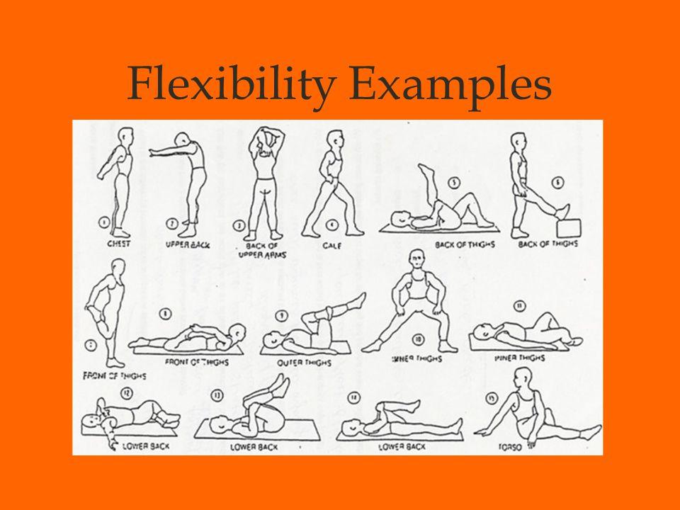 Flexibility Examples