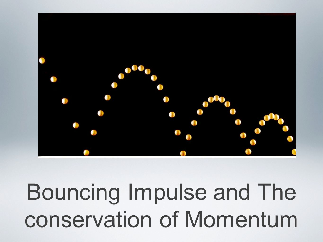 Bouncing Impulse When something bounces there is more impulse involved than if the object just falls and stops.
