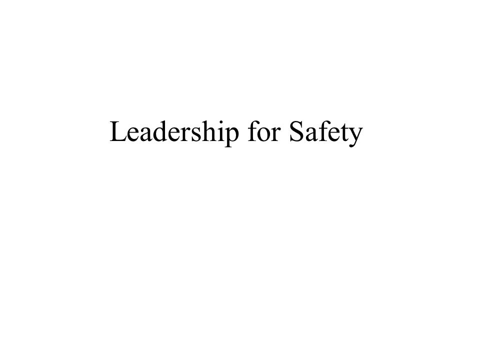 Leadership for Safety