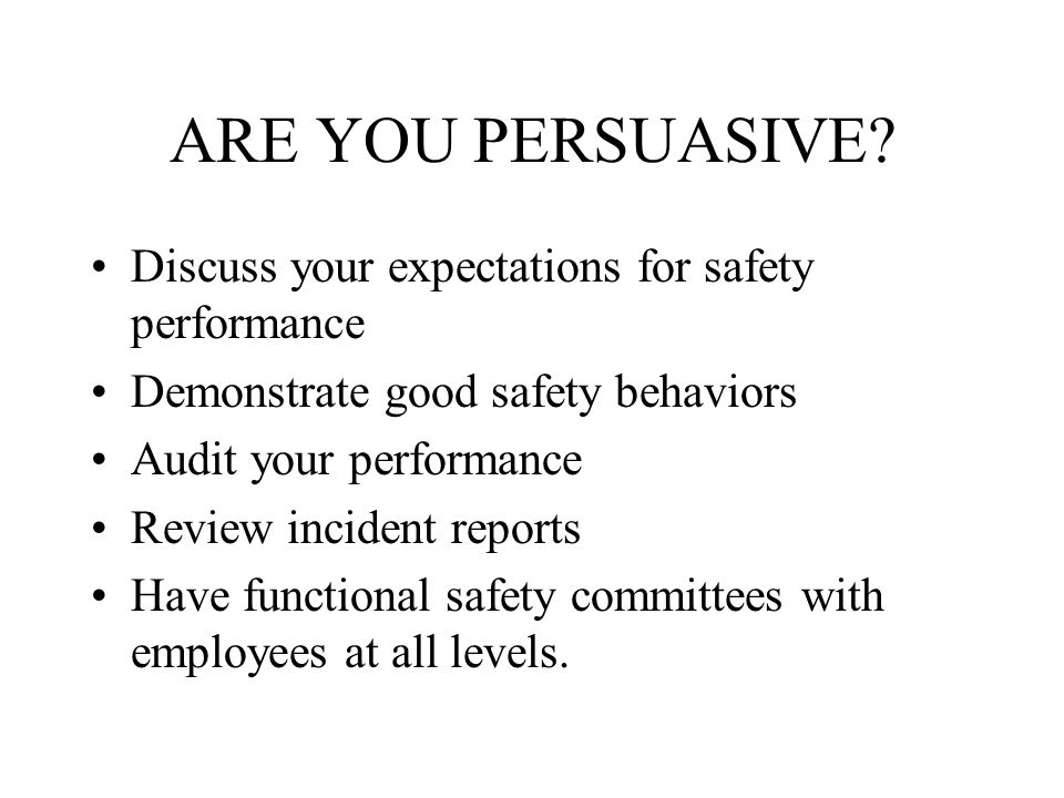 ARE YOU PERSUASIVE.