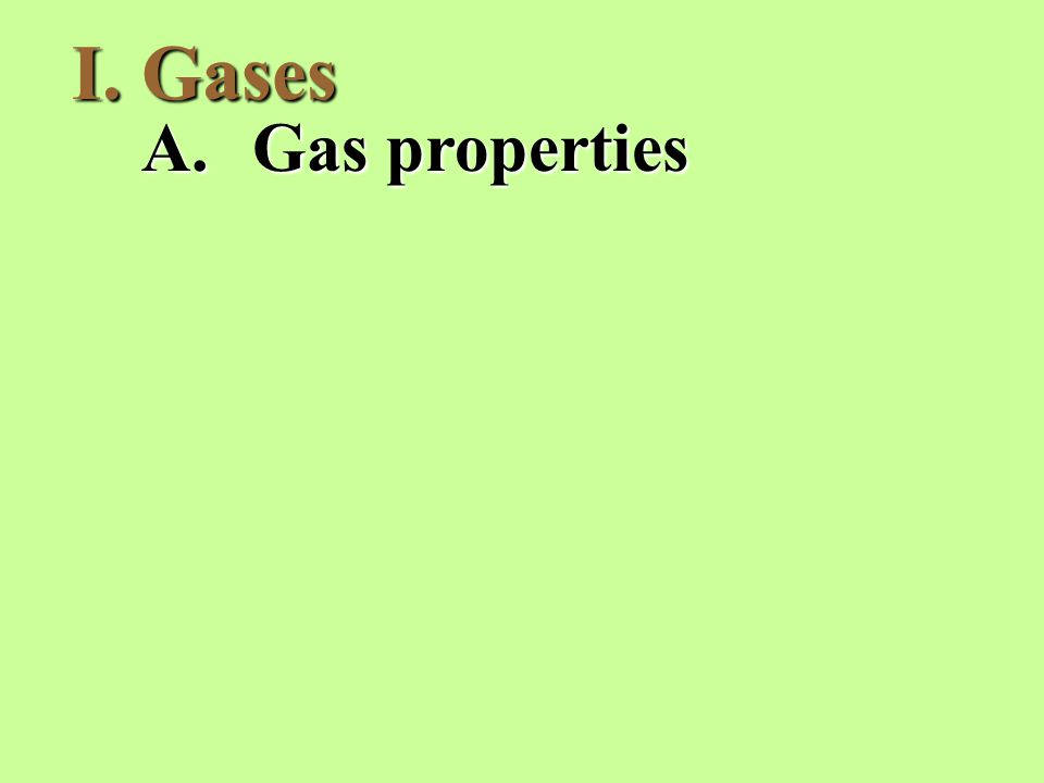 A.Gas properties