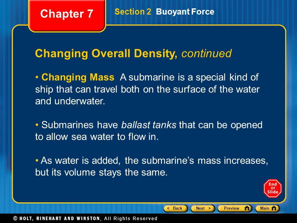 < BackNext >PreviewMain Changing Overall Density, continued Changing Mass A submarine is a special kind of ship that can travel both on the surface of