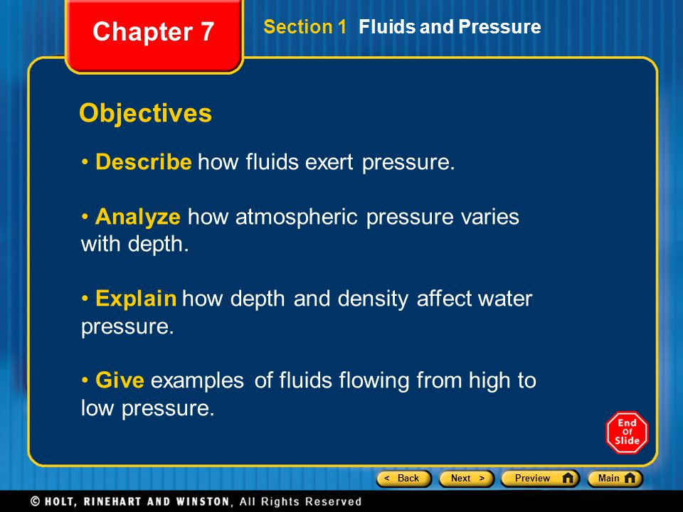 < BackNext >PreviewMain Objectives Describe the relationship between pressure and fluid speed.