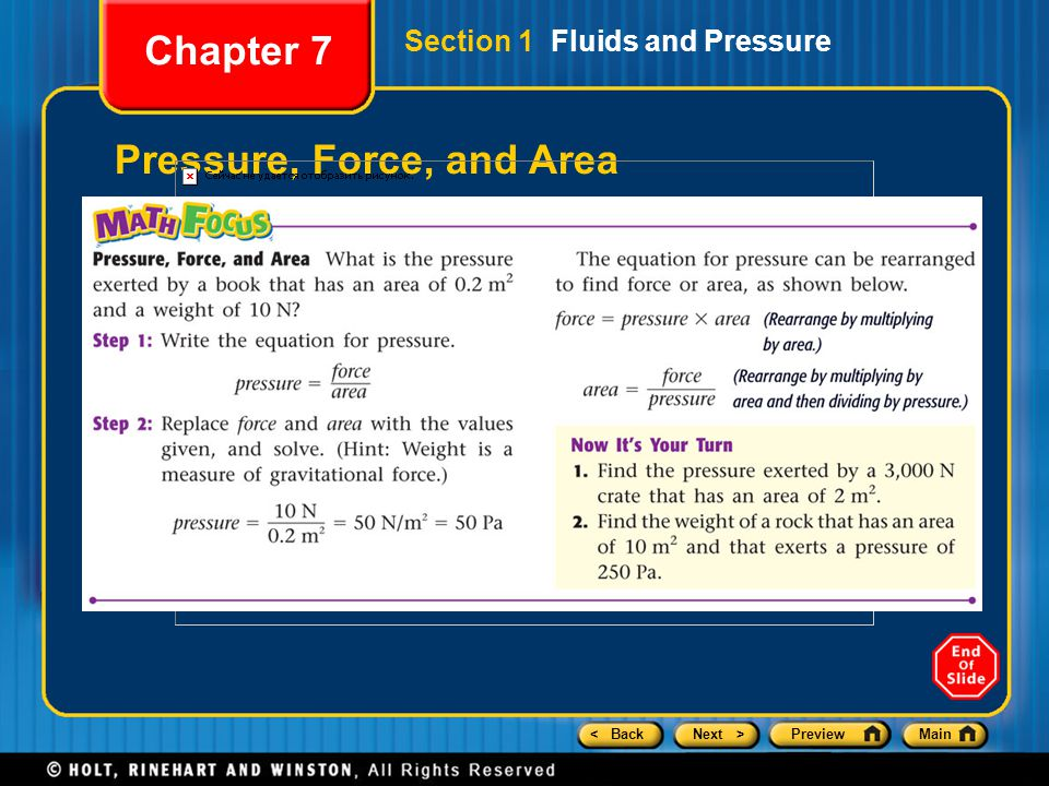 < BackNext >PreviewMain Pressure, Force, and Area Chapter 7 Section 1 Fluids and Pressure