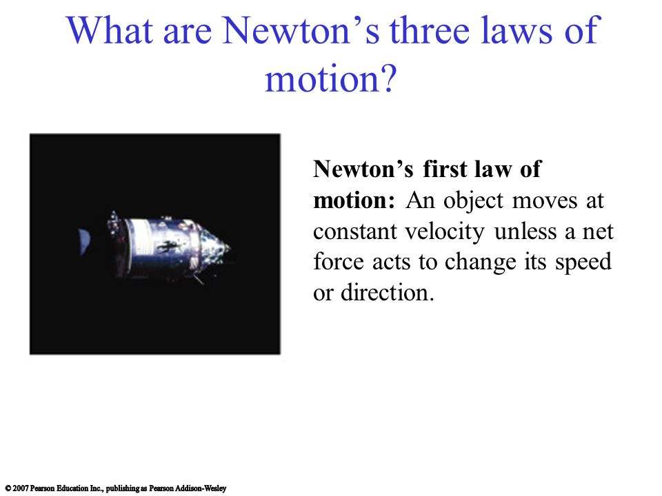 What are Newton's three laws of motion.
