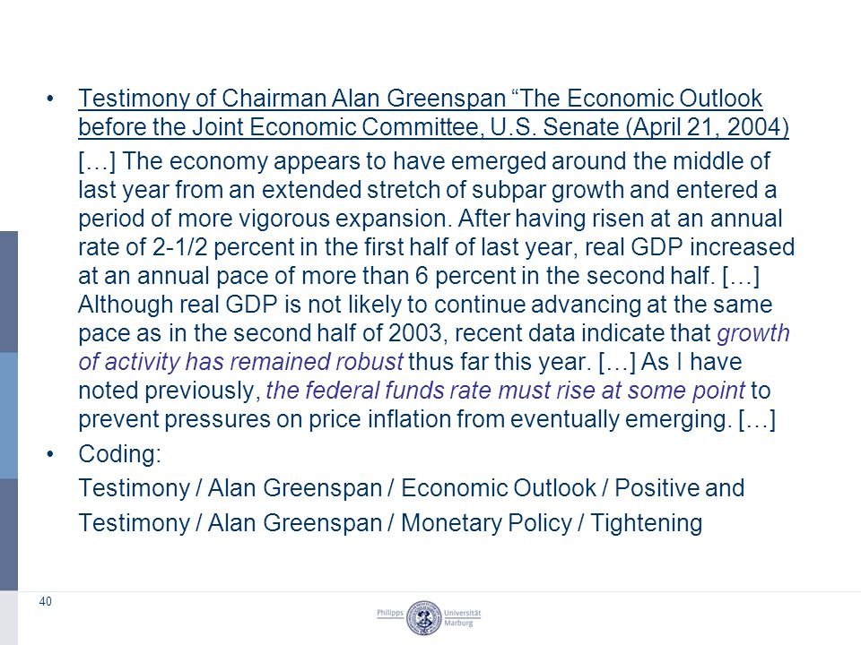 "40 Testimony of Chairman Alan Greenspan ""The Economic Outlook before the Joint Economic Committee, U.S. Senate (April 21, 2004) […] The economy appear"