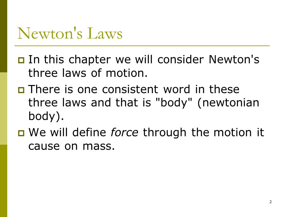 23 Friction  There is a force equal and opposite to the force that we exert that resists the motion of the object.