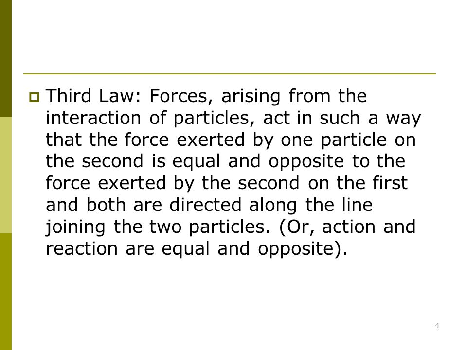 5 Newton s Laws (2)  The average force is defined as  Let a = dv/dt, the force is define as  The forms of Newton s law that we will use are