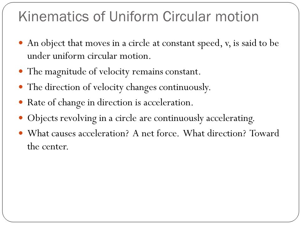 Centripetal Acceleration Acceleration toward the center of a circular path is called centripetal or radial acceleration, a R.
