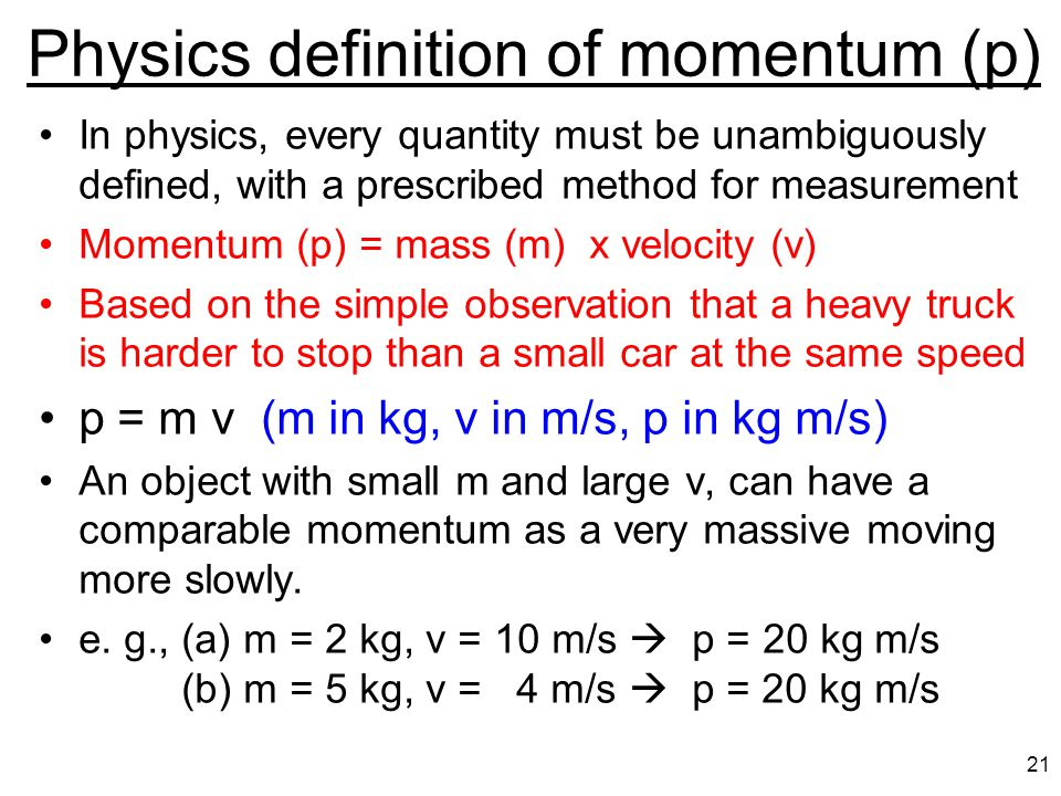 """Momentum Newton's 3 rd law leads directly to the concept of (linear) momentum Momentum is a term used in everyday conversation, e.g., """"The team has mo"""
