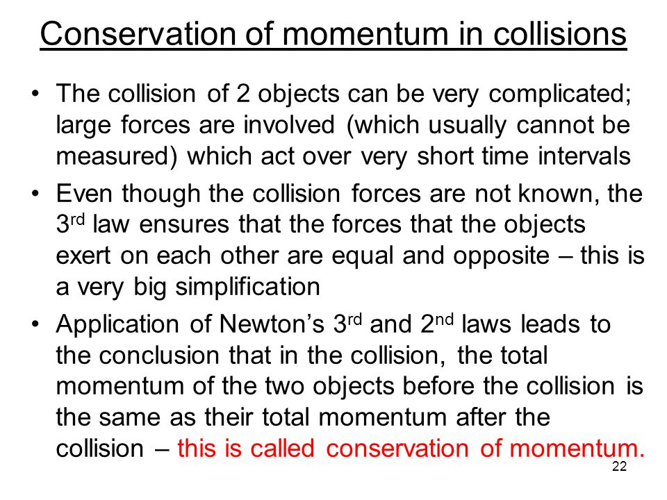 Physics definition of momentum (p) In physics, every quantity must be unambiguously defined, with a prescribed method for measurement Momentum (p) = m