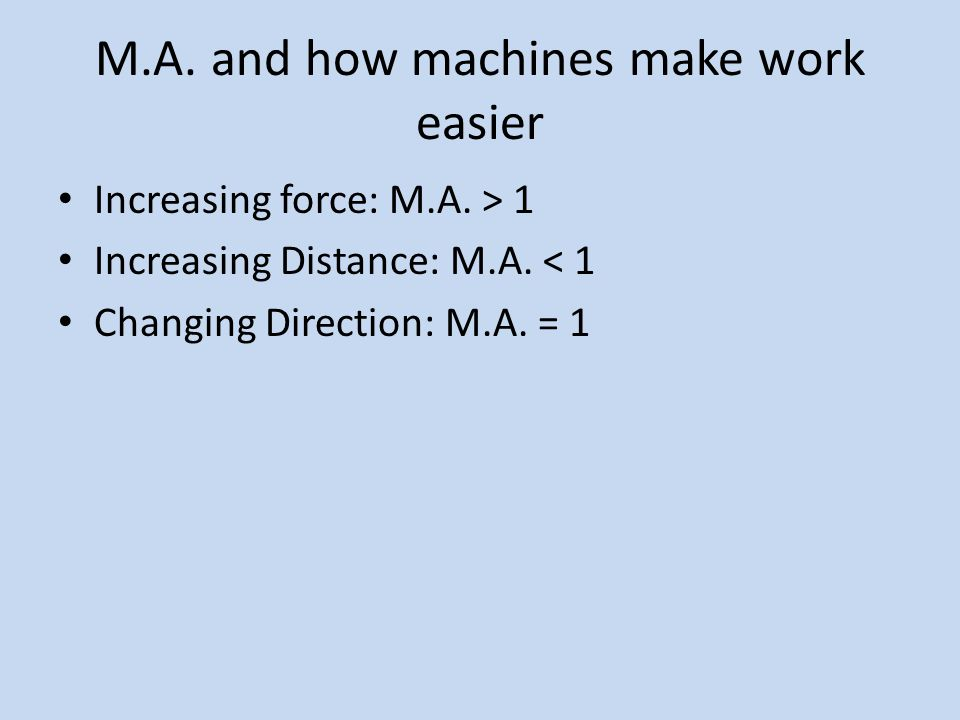 Ideal vs.Real Machines For IDEAL machines, the output is always equal to the input.
