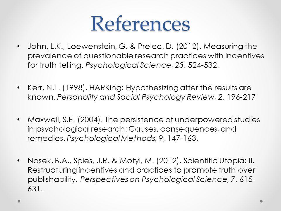 References John, L.K., Loewenstein, G. & Prelec, D.