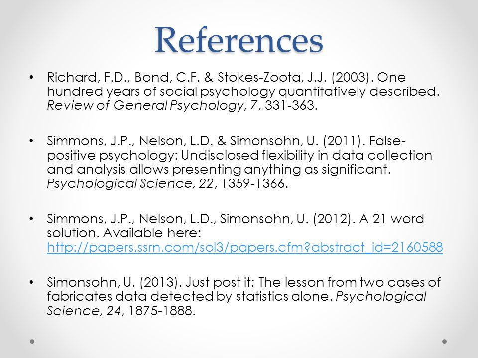 References Richard, F.D., Bond, C.F. & Stokes-Zoota, J.J.