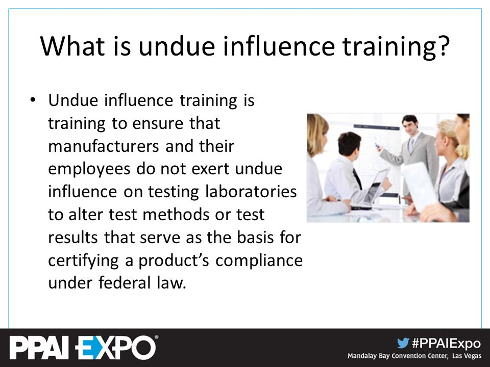 What is undue influence training.