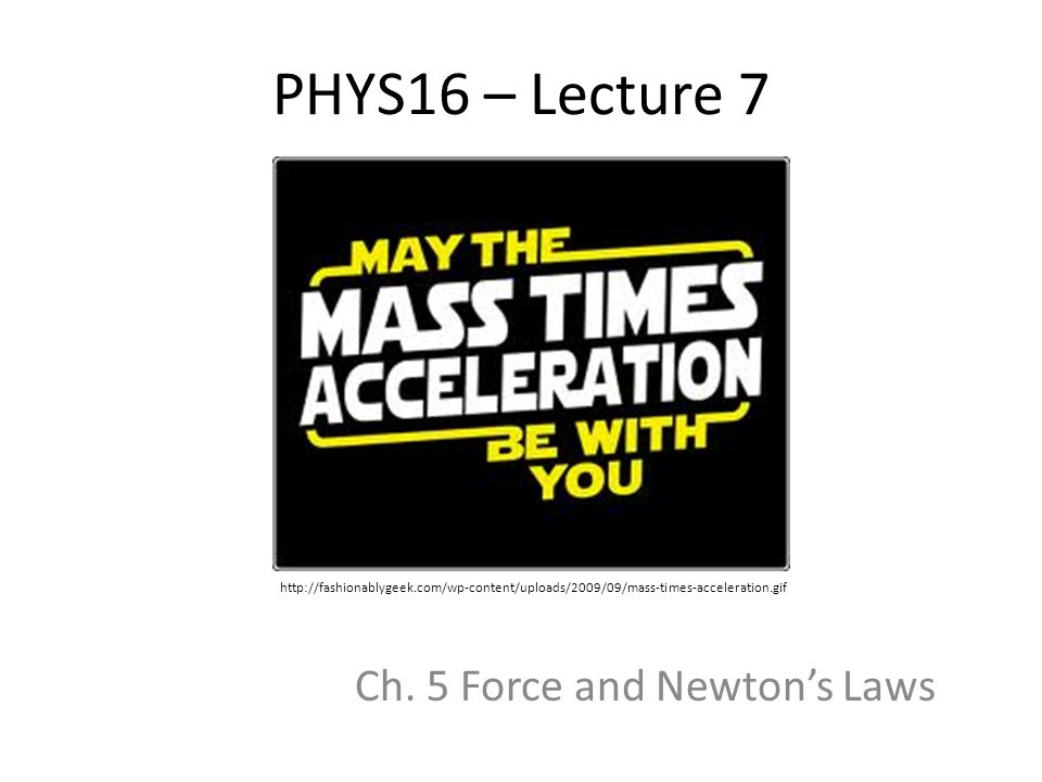 PHYS16 – Lecture 7 Ch.