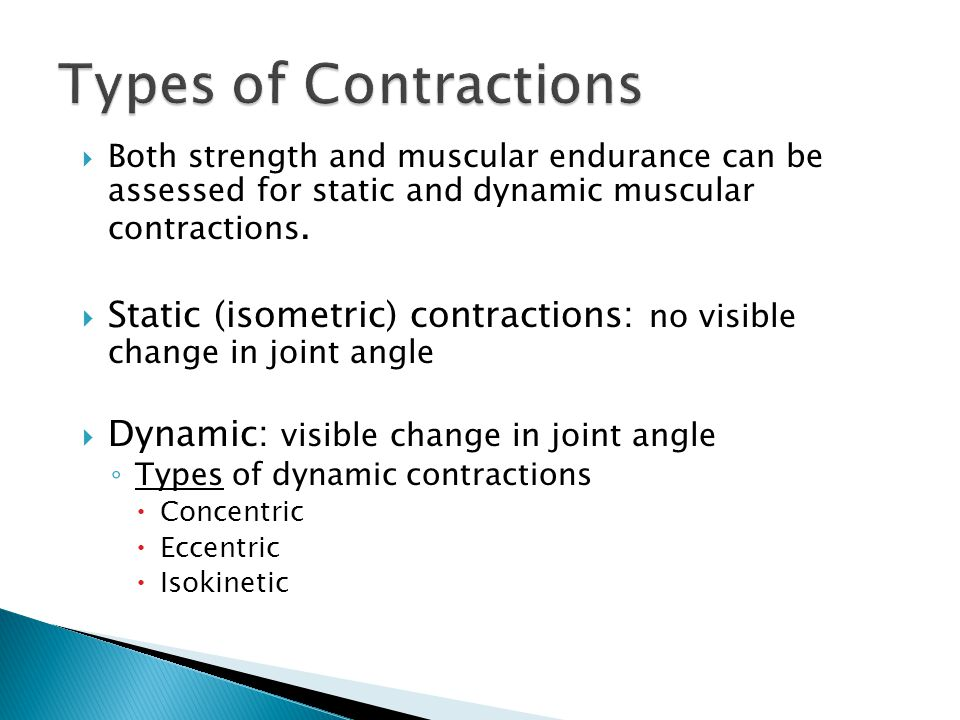  Force exerted by muscle or muscle group exceeds external resistance or load.