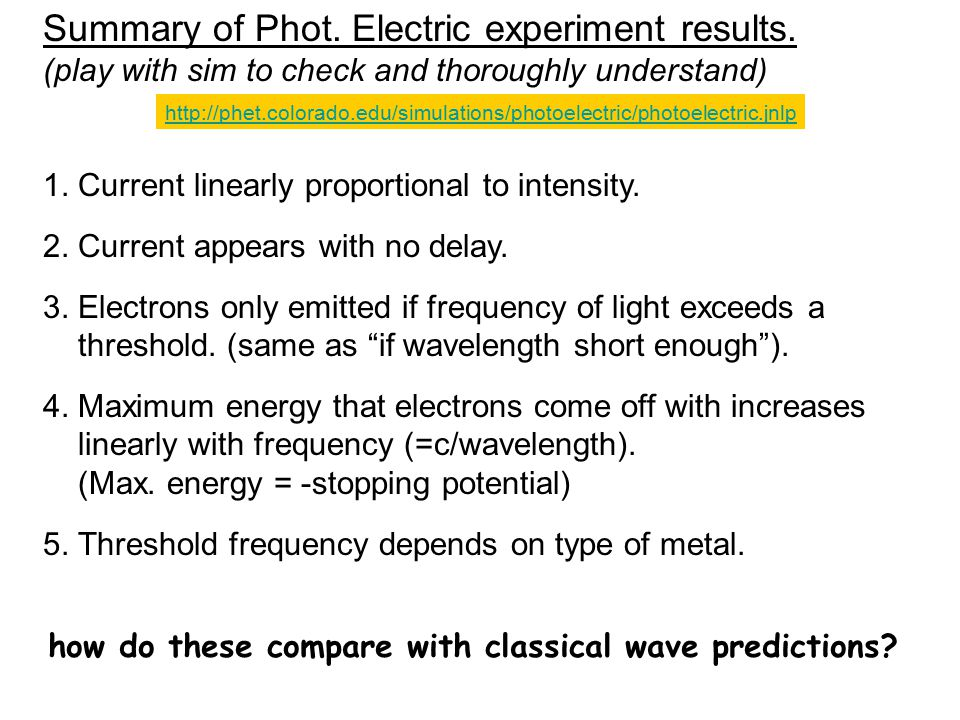 Summary of Phot. Electric experiment results.