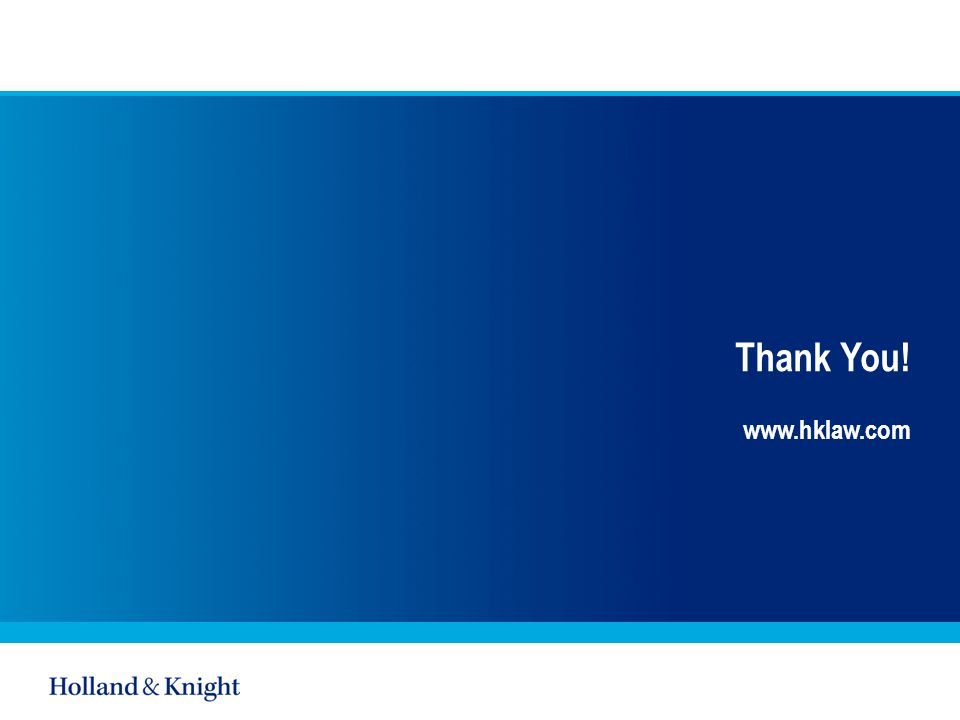 Thank You! www.hklaw.com